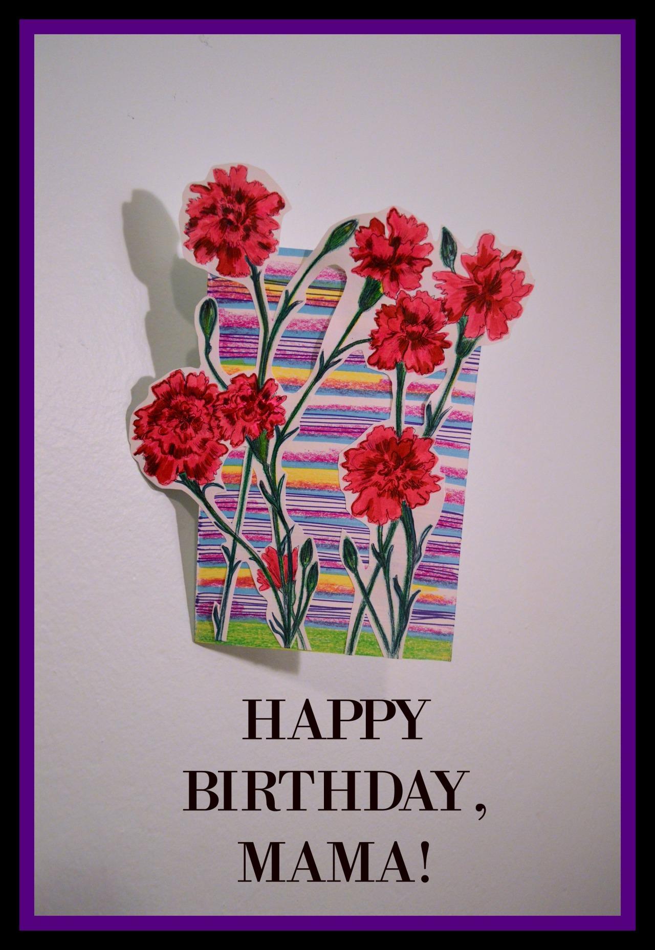 Happy Birthday, Mama! – SARAH SAMWAYS